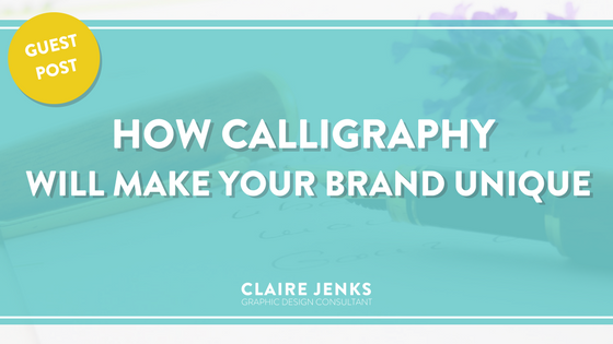 How Calligraphy Will Make Your Brand Unique