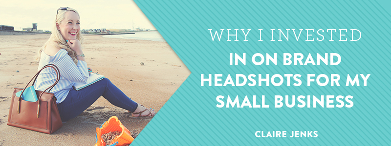 Claire Jenks Design: Why I invested in on brand headshots for my small business