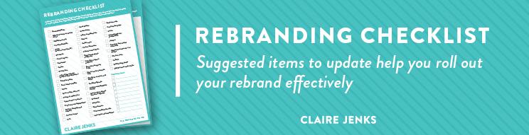 Rebranding Checklist-Claire Jenks Design